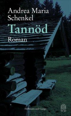 Tannöd (eBook, ePUB) - Schenkel, Andrea Maria