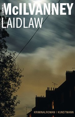 Laidlaw / Jack Laidlaw Bd.1 (eBook, ePUB) - McIlvanney, William