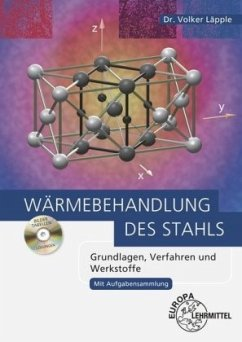Wärmebehandlung des Stahls, m. CD - Läpple, Volker