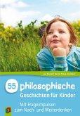 55 Philosophische Geschichten für Kinder (eBook, ePUB)