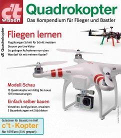 c't wissen Quadrokopter (eBook, PDF) - c't-Redaktion