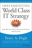 Implementing World Class IT Strategy (eBook, ePUB)
