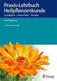 Praxis-Lehrbuch Heilpflanzenkunde (eBook, PDF)