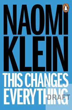 This Changes Everything - Klein, Naomi