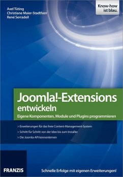 Joomla!-Extensions entwickeln (eBook, PDF) - Maier-Stadtherr, Christiane; Tüting, Axel; Serradeil, René