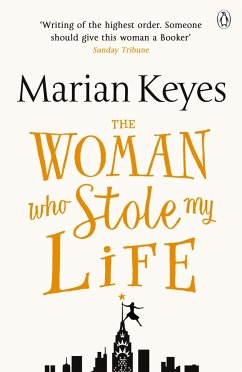 The Woman Who Stole My Life - Keyes, Marian
