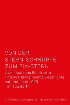 Von der Stern-Schnuppe zum Fix-Stern (eBook, PDF) - Tolsdorff, Tim