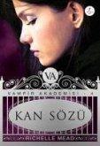 Kan Sözü - Vampir Akademisi 4. Kitap
