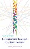 Christlicher Glaube für Aufgeklärte