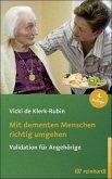 Mit dementen Menschen richtig umgehen