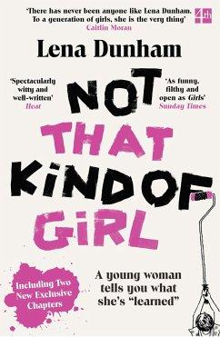 Not That Kind of Girl - Dunham, Lena
