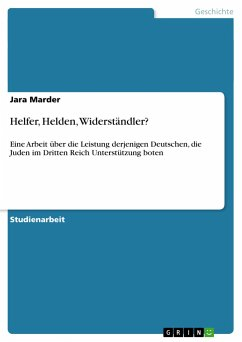 Helfer, Helden, Widerständler?