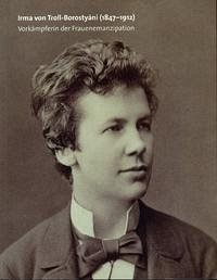 Irma von Troll-Borostyáni (1847-1912) - Gürtler, Christa / Veits-Falk, Sabine (Hrsg.)