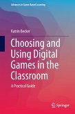 Choosing and Using Digital Games in the Classroom