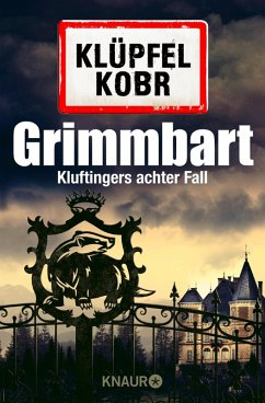 Grimmbart / Kommissar Kluftinger Bd.8 (eBook, ePUB) - Klüpfel, Volker; Kobr, Michael