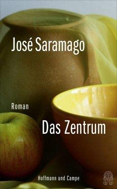 Das Zentrum (eBook, ePUB) - Saramago, José