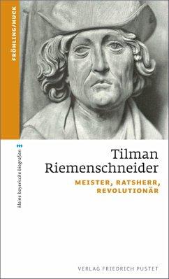 Tilman Riemenschneider (eBook, ePUB) - Fröhling, Stefan; Huck, Markus