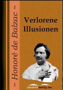 Verlorene Illusionen (eBook, ePUB) - de Balzac, Honoré
