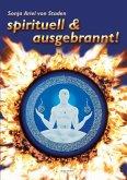 Spirituell & ausgebrannt! (eBook, ePUB)