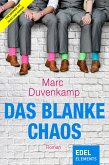 Das blanke Chaos (eBook, ePUB)