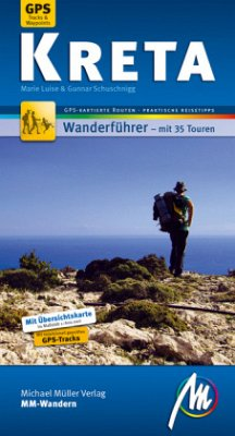 Kreta MM-Wandern - Schuschnigg, Marie Luise; Schuschnigg, Gunnar
