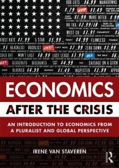 Economics After the Crisis - van Staveren, Irene (Institute of Social Studies, the Netherlands)
