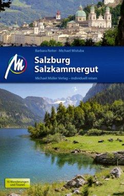 Salzburg & Salzkammergut Reiseführer Michael Müller Verlag - Reiter, Barbara; Wistuba, Michael