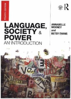 Language, Society and Power - Mooney, Annabelle; Evans, Betsy