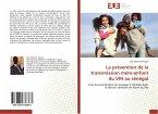La prévention de la transmission mére-enfant du VIH au sénégal