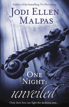One Night: Unveiled