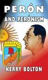 Peron and Peronism
