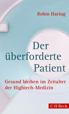 Der überforderte Patient (eBook, ePUB) - Haring, Robin