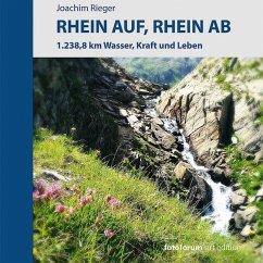 Rhein auf, Rhein ab