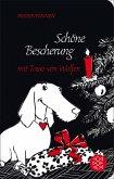 Schöne Bescherung mit Tasso von Welfen (eBook, ePUB)