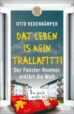 »Dat Leben is kein Trallafitti« (eBook, ePUB)