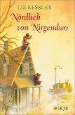 Nördlich von Nirgendwo (eBook, ePUB)