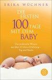Die ersten 100 Tage mit dem Baby (eBook, ePUB)