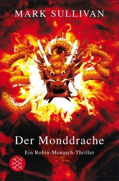 Der Monddrache / Robin Monarch Bd.2 (eBook, ePUB) - Sullivan, Mark