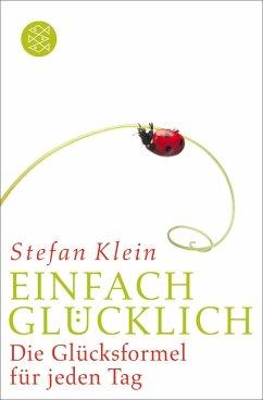 Einfach glücklich (eBook, ePUB) - Klein, Stefan