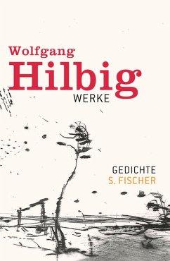 Gedichte / Wolfgang Hilbig Werke Bd.1 (eBook, ePUB) - Hilbig, Wolfgang