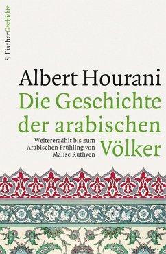 Die Geschichte der arabischen Völker (eBook, ePUB) - Ruthven, Malise; Hourani, Albert