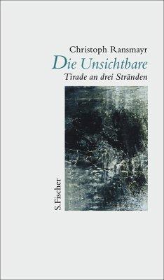 Die Unsichtbare (eBook, ePUB) - Ransmayr, Christoph