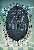 Wer die Lilie träumt / Raven Cycle Bd.2 (eBook, ePUB)