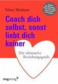 Coach dich selbst, sonst liebt dich keiner (eBook, PDF)