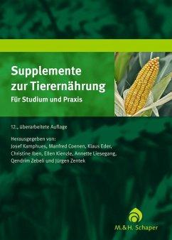 Supplemente zur Tierernährung für Studium und Praxis (eBook, PDF)