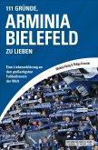 111 Gründe, Arminia Bielefeld zu lieben (eBook, ePUB)