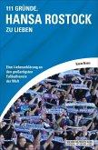 111 Gründe, Hansa Rostock zu lieben (eBook, ePUB)