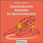 Stationskarten Kämpfen im Sportunterricht, CD-ROM