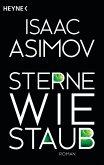 Sterne wie Staub / Foundation-Zyklus Bd.6 (eBook, ePUB)