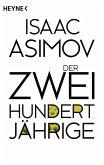 Der Zweihundertjährige / Foundation-Zyklus Bd.3 (eBook, ePUB)